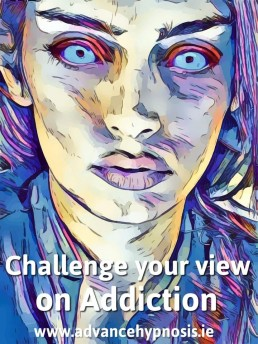 Challenge your view on addiction